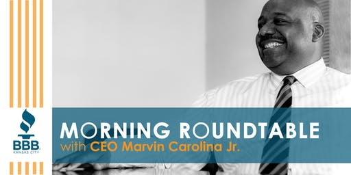 Morning Roundtable with Better Business Bureau CEO