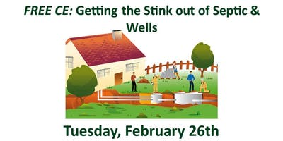 1 Hour FREE CEE: Getting the Stink out of Septic & Wells
