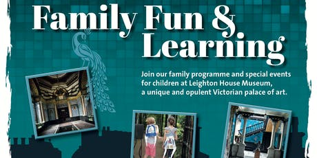 Family Fun at Leighton House Museum tickets