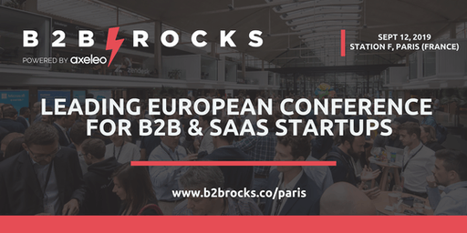 B2B ROCKS Paris 2019 - European conference for B2B & SaaS founders