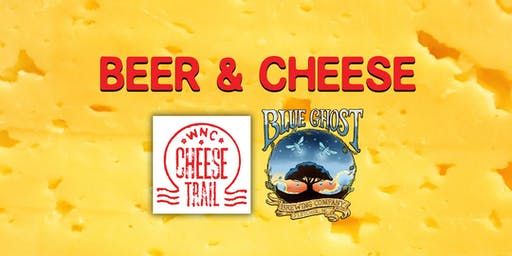 Beer & Cheese Paring Hosted by Blue Ghost Brewing and the WNC Cheese Trail