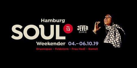 SOULFUL BOAT TRIP (HAMBURG SOUL WEEKENDER No. 13) Tickets