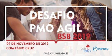 Desafio PMO Ágil - Brasília 2019 ingressos