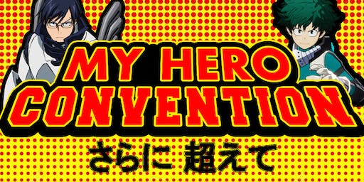 My Hero Convention 2019...presented by Florida Anime Festival