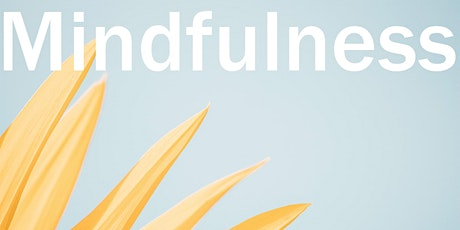 WEEKLY SATURDAY MORNING MINDFULNESS tickets