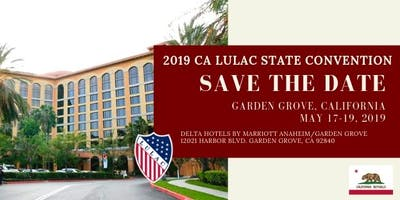 California LULAC State Convention 2019