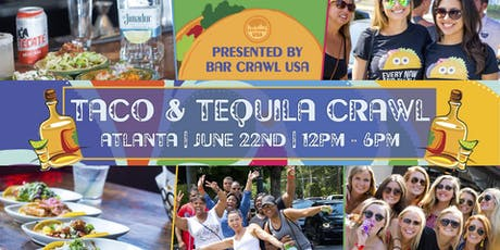3rd Annual Taco & Tequila Crawl: ATL tickets