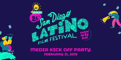 Media Kick-Off Party - 26th Annual San Diego Latino Film Festival