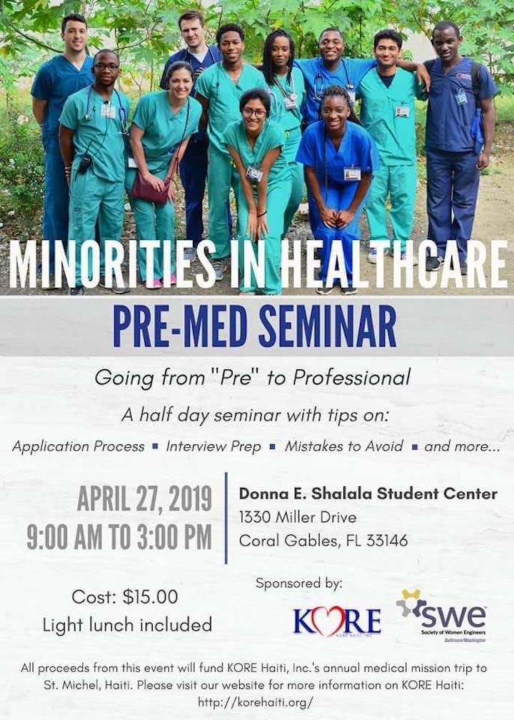 Minorities In Healthcare Pre Med Seminar Registration Sat Apr 27