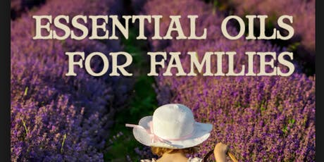 Young Living Essential Oils for Families tickets
