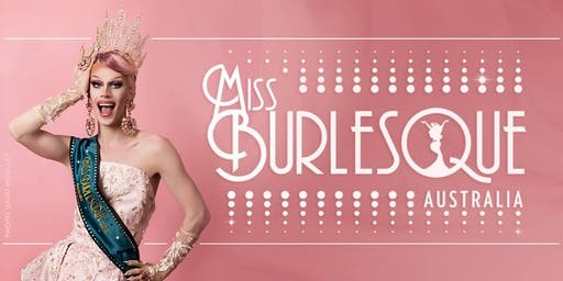 Miss Burlesque Australia - ACT 2019 Competition