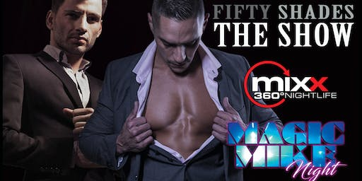 """50 SHADES THE SHOW"" Male Revue Malden/Boston Mass"