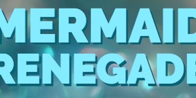Mermaid Renegade