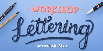 Workshop de Lettering com @tipodarebeca | 06 de Abril