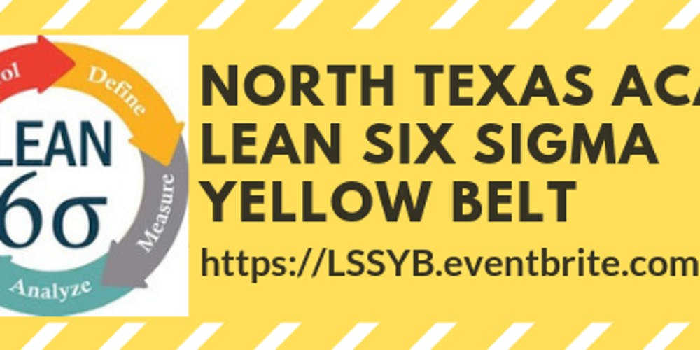 North Texas Academy Lean Six Sigma Yellow Belt Training In Irving