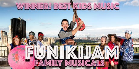 FunikiJam Family Musicals tickets