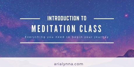Introduction to Meditation Class: Everything you need to begin your journey tickets