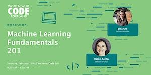 Workshop: Machine Learning Fundamentals 201