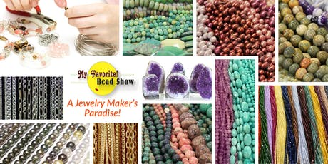 My Favorite! Bead Show - San Mateo, CA tickets