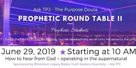 Prophetic Roundtable II tickets