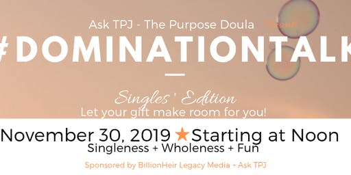 #DominationTalk:  Singles'  Edition