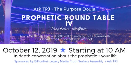 Prophetic Roundtable IV