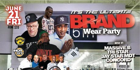 The Ultimate Brand Wear Party tickets