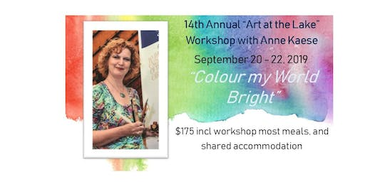 """Art at the Lake:  """"Color My World Bright"""" with Anne Kaese"""