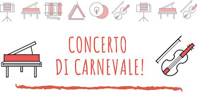 CONCERTO DI CARNEVALE!