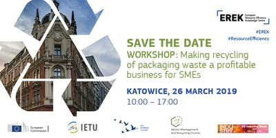 EREK Poland Workshop - Making recycling of packaging waste a profitable business for SMEs