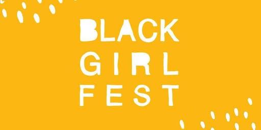 Black Girl Fest 2019