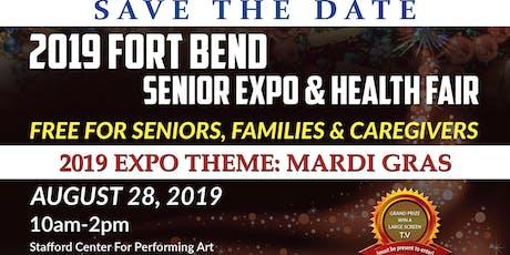 2019 Fort Bend Senior Expo & Health Fair-Theme Mardi Gras tickets
