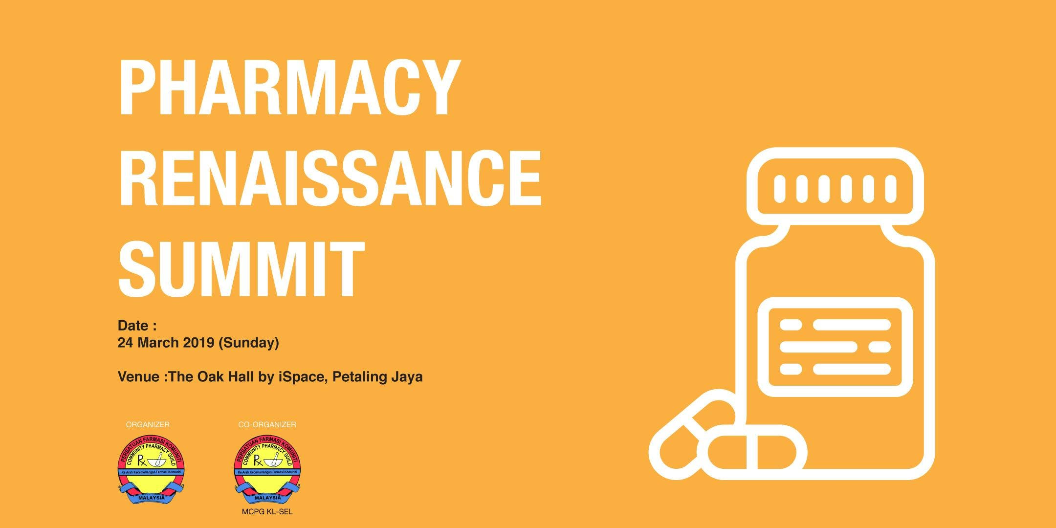 PHARMACY RENAISSANCE SUMMIT 2019