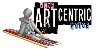 Your ArtCentric Voice - A Creative Expression Workshop
