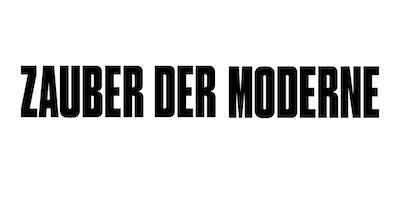 Zauber der Moderne