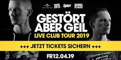 Gestört aber GeiL - live Club-Tour / Savoy Göttingen