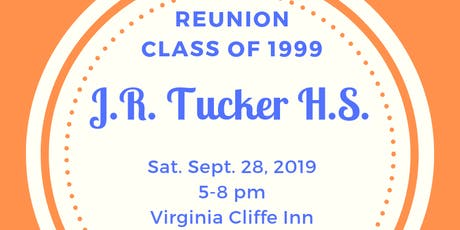 JR Tucker class of '99 20 year Reunion tickets