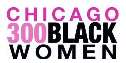 "Chicago ""300"" Black Women in White Awards Ceremony"