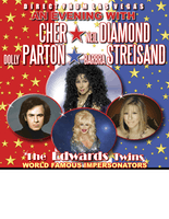 An Evening with Cher, Neil Diamond, Dolly Parton, Streisand & More: Master Impersonators from Las Vegas, the Edwards Twins