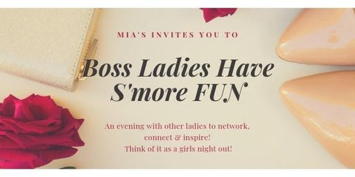 Boss Ladies Have S'more FUN
