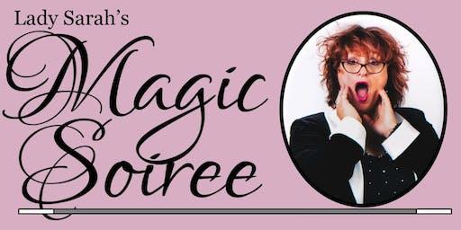 Lady Sarah's Magic Soiree 2019 Dates