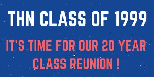THN Class of 1999: 20-Year Reunion