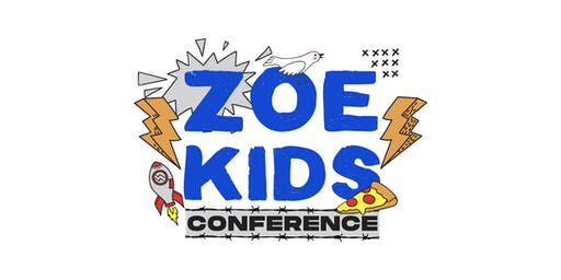 Zoe Kid's Conference