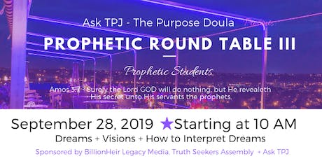 Prophetic Roundtable III tickets