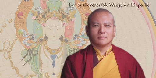 Thousand-Armed Chenrezig Empowerment & Nyungne Retreat with Wangchen Rinpoche