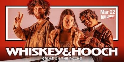 Wiskey & Hootch: Crime on the Rocks!