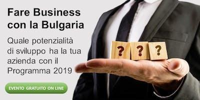 Fare business con la Bulgaria - EVENTO ON LINE