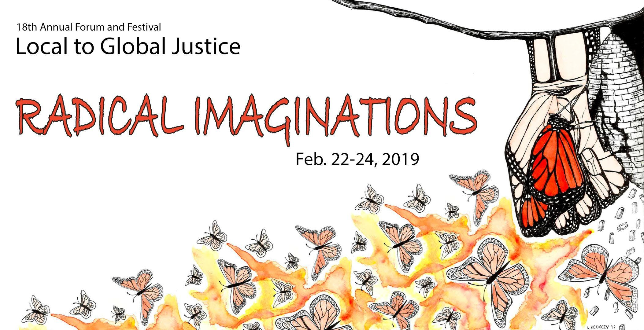 Local to Global Justice 2019: Radical Imaginations (2/22-2/24/19)