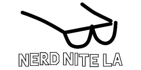 Nerd Nite Los Angeles - November 2019 tickets