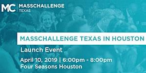 MassChallenge Texas in Houston 2019 Launch Event